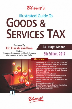 Illustrated Guide To Goods & Service Tax (In 2 Volumes)