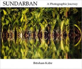 Sundarban: A Photographic Journey