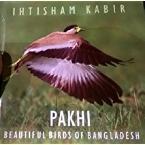 Pakhi: Beautiful Birds of Bangladesh