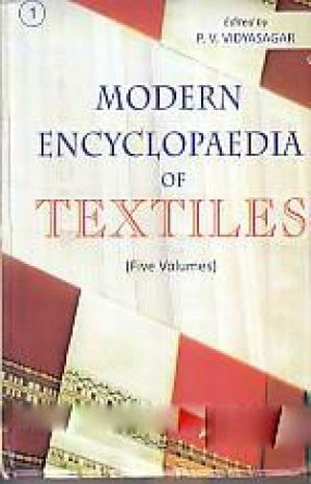 Modern Encyclopaedia of Textiles (In 5 Volumes)