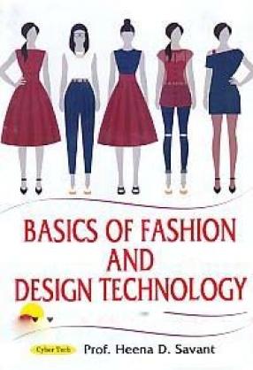 Basics of Fashion and Design Technology