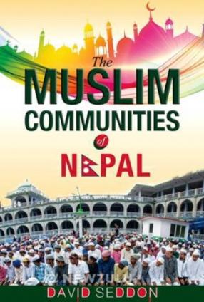The Muslim Communities of Nepal
