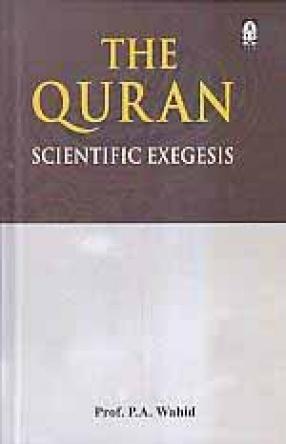 The Quran: Scientific Exegesis