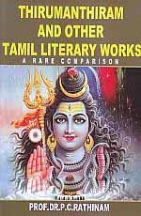 Thirumanthiram and Other Tamil Literary Works: A Rare Comparison