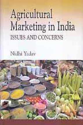 Agricultural Marketing in India: Issues and Concerns
