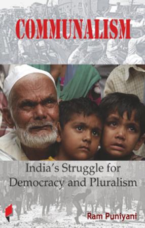 Communalism: India's Struggle for Democracy and Pluralism