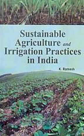 Sustainable Agriculture and Irrigation Practices in India