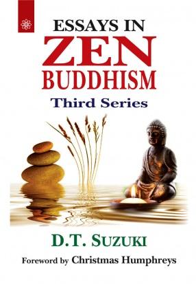Essays in Zen Buddhism: Third Series