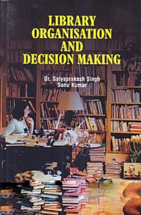 Library Organization and Decision Making