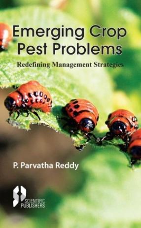 Emerging Crop Pest Problems: Redefining Management Strategies