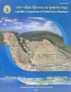 Landslide Compendium of Northwestern Himalayas: Uttara Pascima Himalaya ka Bhuskhalana Sangraha