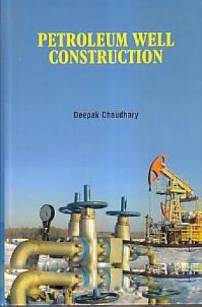 Petroleum Well Construction