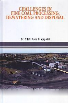 Challenges in Fine Coal Processing, Dewatering and Disposal