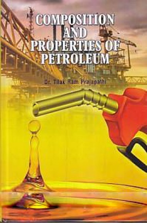 Composition and Properties of Petroleum