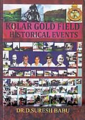 Kolar Gold Field Historical Events