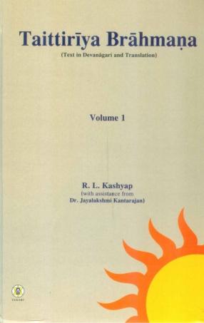 Taittiriya Brahmana: Text in Devanagari and Translation, Volume 1