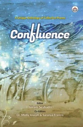 Confluence: A Unique Anthology of Collective Poems