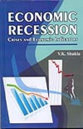 Economic Recession: Crises and Economic Indicators