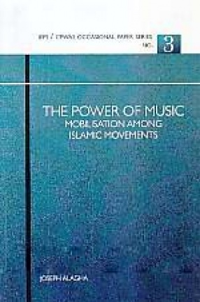 The Power of Music: Mobilisation Among Islamic Movements
