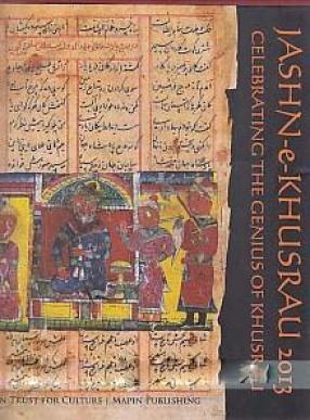 Jashn-e-Khusrau 2013: Celebrating The Genius of Khusrau