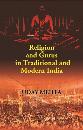 Religion and Gurus in Traditional and Modern India
