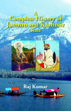 A Complete History of Jammu and Kashmir State