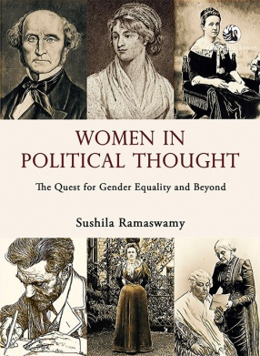 Women in Political Thought: The Quest for Gender Equality and Beyond