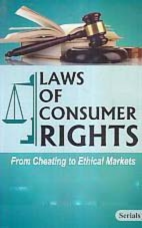 Laws of Consumer Rights: From Cheating to Ethical Markets