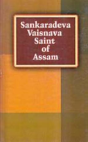 Sankaradeva: Vaisnava Saint of Assam