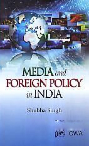 Media and Foreign Policy in India