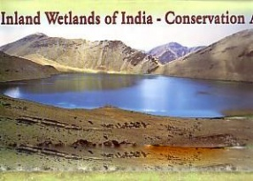 Inland Wetlands of India: Conservation Atlas