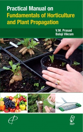 Practical Manual on Fundamentals of Horticulture and Plant Propagation