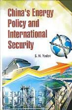 China's Energy Policy and International Security