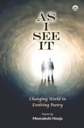 As I See It: Changing World in Evolving Poetry