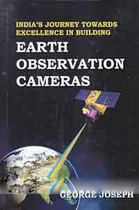 India's Journey Towards Excellence in Building Earth Observation Cameras