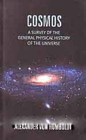 Cosmos: A Survey of The General Physical History of The Universe