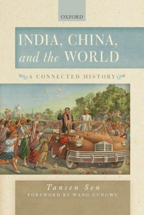 India, China and the World: A Connected History