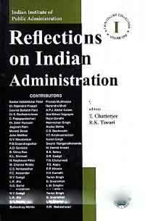 Reflections on Indian Administration (In 2 Volumes)