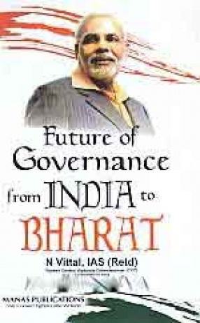 Future of Governance from India to Bharat