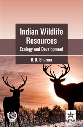 Indian Wildlife Resources Ecology and Development