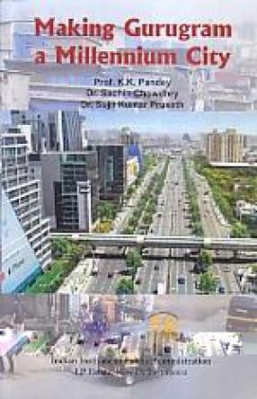 Making Gurugram a Millennium City