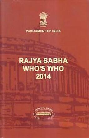 Parliament of India Rajya Sabha: Who's Who 2014