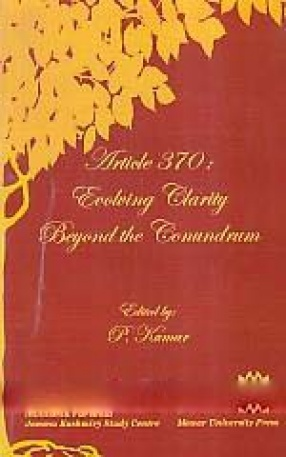 Article 370: Evolving Clarity Beyond the Conundrum