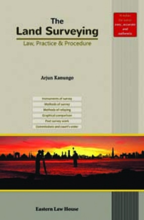 The Land Surveying: Law, Practice & Procedure