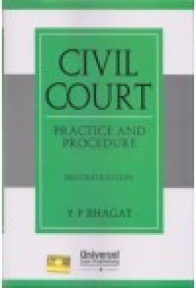Civil Court: Practice and Procedure