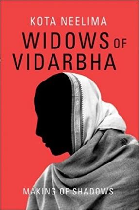 Widows of Vidarbha: Making of Shadows