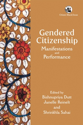 Gendered Citizenship: Manifestations and Performance