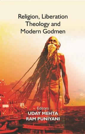 Religion, Liberation Theology and Modern Godmen
