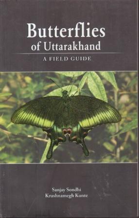 Butterflies of Uttarakhand: A Field Guide