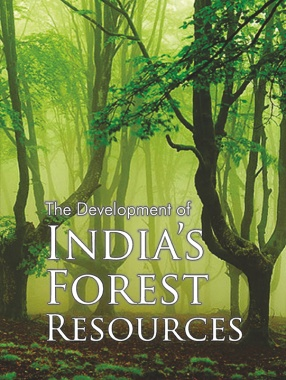 The Development of India's Forest Resources